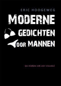Boekcover Moderne gedichten voor mannen (en stiekem ook voor vrouwen).